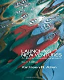 Launching New Ventures 6th Edition