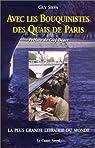 Avec les bouquinistes des quais de Paris par Silva