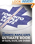 The Toronto Maple Leafs Ultimate Book...