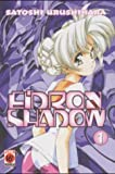 Eidron Shadow, Band 1