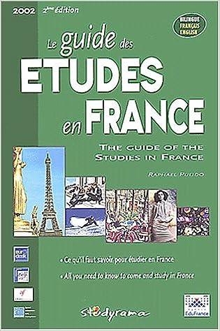 Livre gratuits Le guide des études en France : The guide of the studies in France. 2ème édition pdf, epub ebook
