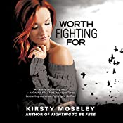 Worth Fighting For | Kirsty Moseley