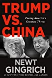 : Trump vs. China: Facing America's Greatest Threat