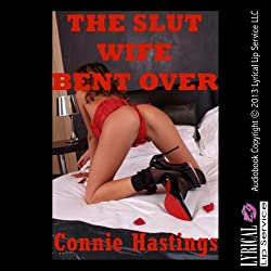 The Slut Wife Bent Over: A Rough First Anal Sex Erotica Story