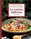 La cuisine italienne: 160 recettes