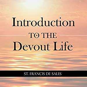 Introduction to the Devout Life Audiobook