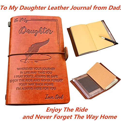 (to My Daughter Leather Journal from Dad - Enjoy The Ride and Never Forget The Way Home Notebook - 120 Page Travel Diary Journal Sketch Book Graduation Back to School)