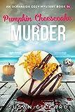 Pumpkin Cheesecake & Murder: An Oceanside Cozy Mystery Book 54