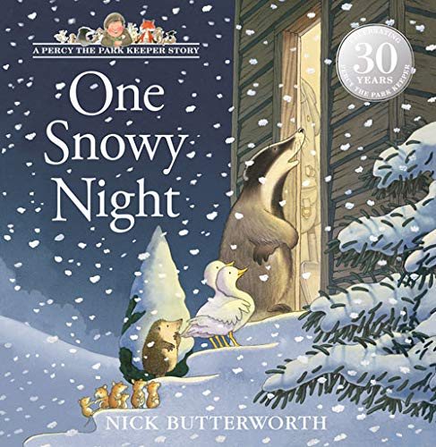 One Snowy Night (A Tale from Percy's Park): Amazon.co.uk: Butterworth,  Nick, Butterworth, Nick: Books