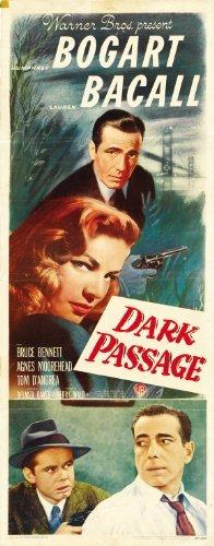 Dark Passage POSTER Movie (14 x 36 Inches - 36cm x 92cm) (1947) (Insert Style B)