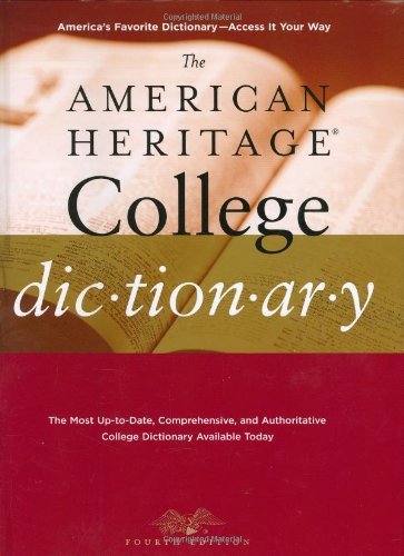 The American Heritage College Dictionary, Fourth Edition (The American Heritage College Dictionary Fourth Edition)