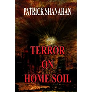 TERROR ON HOME SOIL