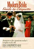 Modern Bride Guide to Etiquette, Cele Goldsmith Lalli, 0471582999