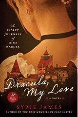 Dracula, My Love: The Secret Journals of Mina Harker