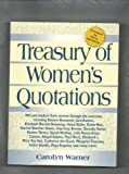 Treasury of Womens Quotes, Warner, Carolyn, 0136416896