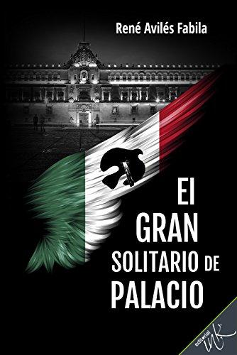 Amazon.com: El gran solitario de Palacio (Spanish Edition ...