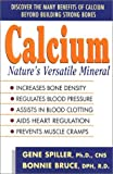 img - for Calcium: Nature's Versatile Mineral book / textbook / text book