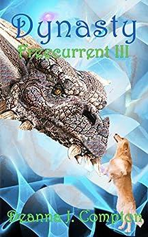 Freecurrent III:  Dynasty: YA Fantasy by [Compton, Deanna]