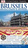 img - for DK Eyewitness Travel Guide: Brussels, Bruges, Ghent & Antwerp book / textbook / text book