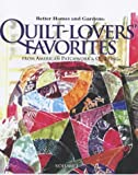 Quilt-Lovers Favorites, Better Homes and Gardens Editors, 0696213036