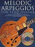 Melodic Arpeggios for Lead Guitar, Mark Galbo, 0825619513