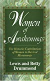 img - for Women of Awakenings: The Historic Contribution of Women to Revival book / textbook / text book