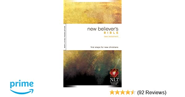 New Believer's Bible - New Testament: New Living Translation