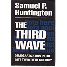 The Third Wave by Samuel P. Huntington (1991-10-30)