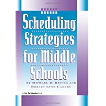 Scheduling Strategies for Middle Schools