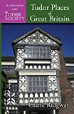 Tudor Places of Great Britain