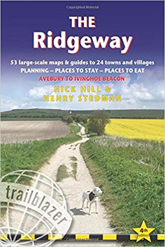 The Ridgeway: Trailblazer British Walking Guide: Practical Walking Guide from Avebury to Ivinghoe Beacon with 53 Large-Scale Walking Maps & Guides to ... Stay, Places to Eat (British Walking Guides)