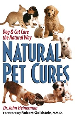 Natural Pet Cures: Dog & Cat Care the Natural Way by Prentice Hall Press
