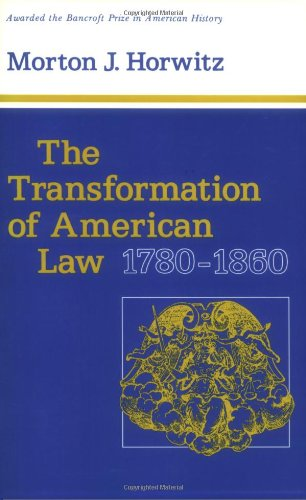 TRANSFORMATION OF AMERICAN LAW