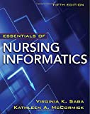 Essentials of Nursing Informatics, 5th Edition (Saba, Essentials of Nursing Informatics)