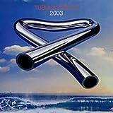 Tubular Bells 2003 (+ Bonus DVD) by MIKE OLDFIELD (2003-05-03)