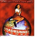 We're Gonna Rock Your World (W/ Demos & Unreleased Tracks & Videos)