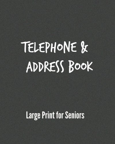Telephone & Address Book: Large Print for Seniors pdf epub