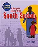 A Refugee's Journey from South Sudan (Leaving My Homeland)