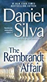 The Rembrandt Affair, Daniel Silva, 0451233999