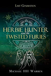 Herbie Hunter And The Twisted Furies by Michael HH Warren ebook deal