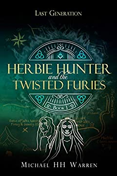 Herbie Hunter and the Twisted Furies (Last Generation Book 1)