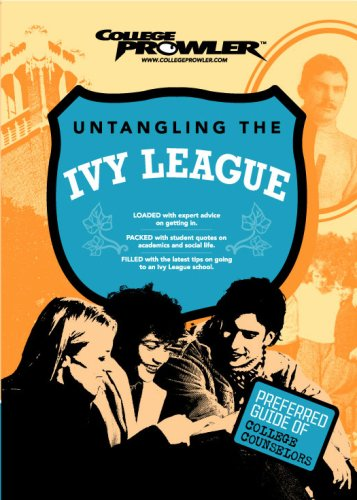 Untangling the Ivy League (College Prowler) (College Prowler: Untangling the Ivy League)