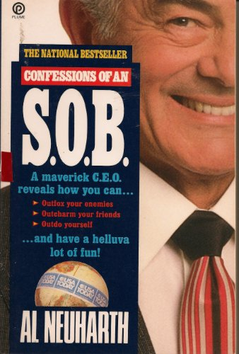 Confessions Of An S.O.B. by Al Neuharth
