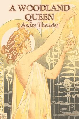 A Woodland Queen by André Theuriet, Fiction, Literary, Classics