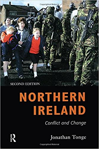 Download online Northern Ireland: Conflict and Change PDF, azw (Kindle), ePub