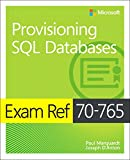 img - for Exam Ref 70-765 Provisioning SQL Databases book / textbook / text book