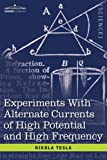 Experiments with Alternate Currents of High Potential and High Frequency, Nikola Tesla, 1602068526