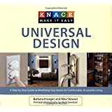 Knack Universal Design: A Step-By-Step Guide To Modifying Your Home For Comfortable, Accessible Living (Knack: Make It Easy)