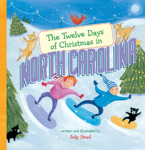 The Twelve Days of Christmas in North Carolina (The Twelve Days of Christmas in America) (Christmas In America North)