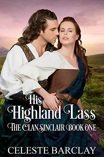 His Highland Lass (The Clan Sinclair Book 1)